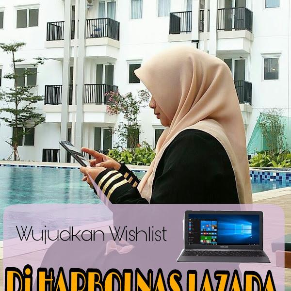 Wujudkan Wishlist di HARBOLNAS LAZADA