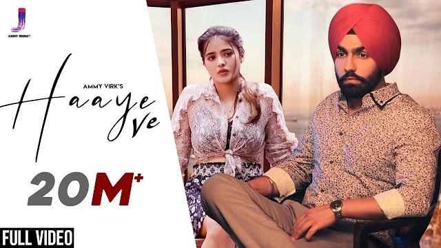 Haaye Ve Lyrics by Ammy Virk | Latest Punjabi Songs 2019 | Jjust Music