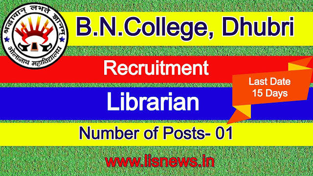 Recruitment for Librarian at B.N.College, Dhubri, Assam