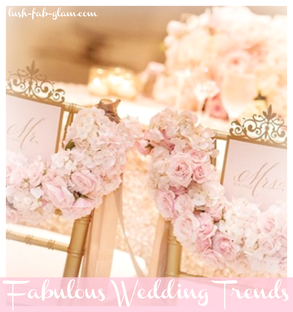 Discover 5 fabulous wedding trends to follow!