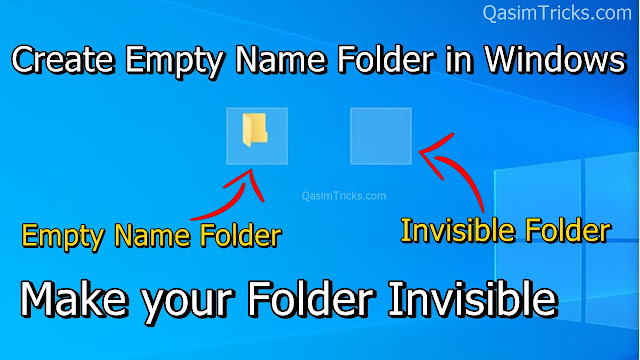 How to Create Empty Name Folder in Windows - Make your folder Invisible in Windows