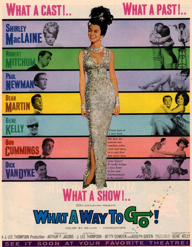 wacky tacky: Silly Cinema: What a Way to Go! Shirley Maclaine In What A Way To Go