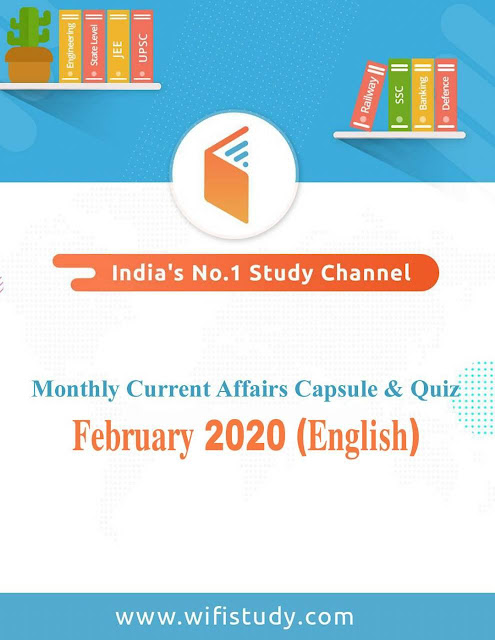 Wifi Monthly Current Affairs Capsule and Quiz (February 2020) : For All Competitive Exam PDF Book