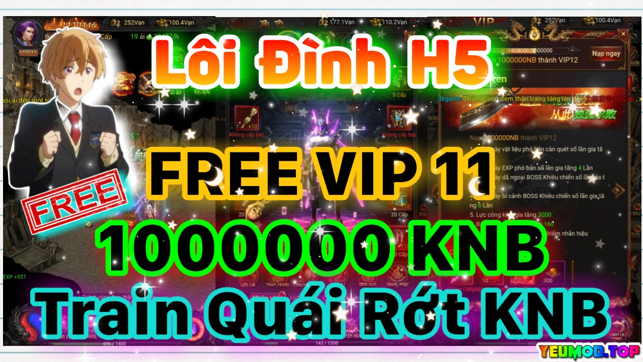 Lôi Đình H5 Private | Free VIP 11 | 1000000 KNB | Train Quái Rớt KNB