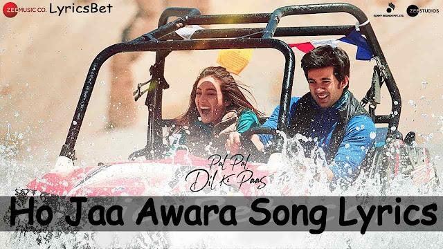 Ho Jaa Awara Lyrics