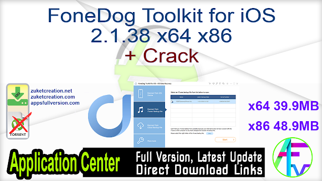 FoneDog Toolkit for iOS 2.1.38 x64 x86 + Crack