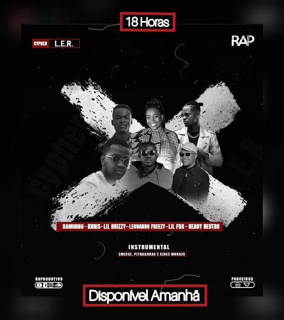 Raprodutivo - Cypher L.E.R (c/ Lil Drizzy, Ready Neutro, Lil Fox, Leonardo Freezy, Khris e Kaminino)