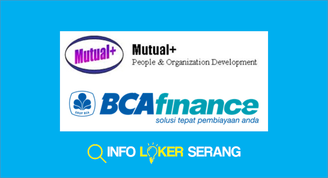 Lowongan Kerja Field Colection PT. Bank Central Asia (BCA) Finance Ciegon