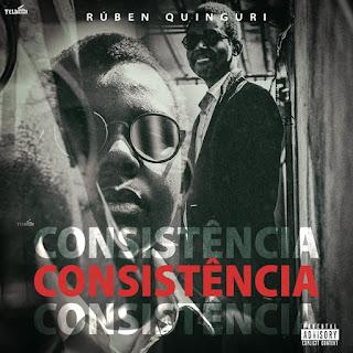 Rúben Quinguri - Consistência