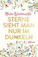 https://www.randomhouse.de/Taschenbuch/Sterne-sieht-man-nur-im-Dunkeln/Meike-Werkmeister/Goldmann-TB/e533033.rhd