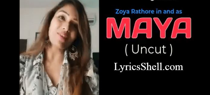 Maya Uncut Web Series (2020) HotHit Movies: Cast, All Episodes, Watch Online