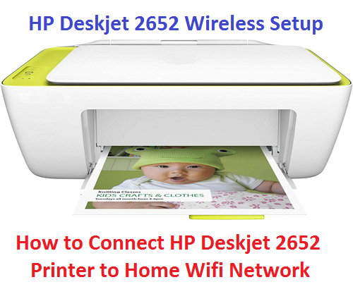 How to Connect HP Deskjet 2652 Printer to WiFi