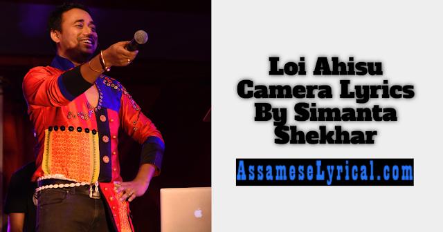 Loi Ahisu Camera Lyrics