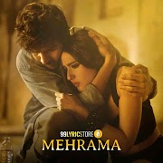 MEHRAMA LYRICS  Songs- Darshan Raval | Love Aaj Kal