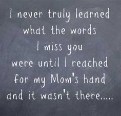i miss you mom quotes from son images