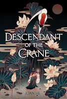 Descendant of the Crane by Joan He book cover and review