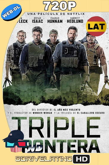Triple Frontera (2019) WEB-DL 720p Latino-Ingles MKV