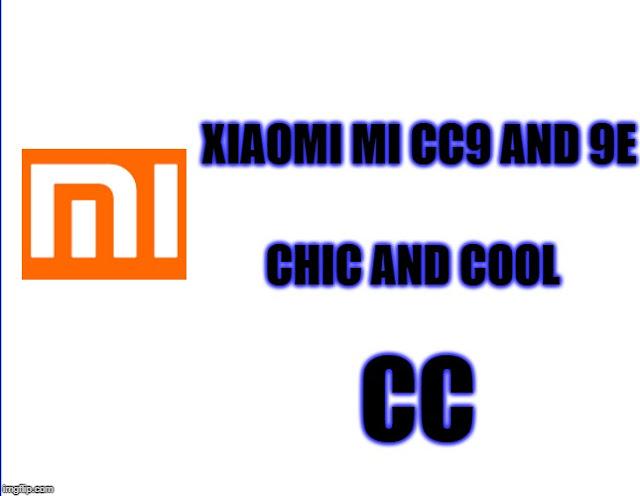 Xiaomi Mi CC9, CC9e