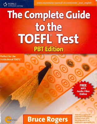 The Complete Guide to the TOEFL iBT - Bruce Rogers