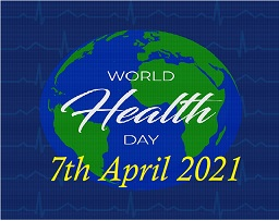 World Health Day 2021: Theme and Major Highlights | World Health Day 2021 Theme