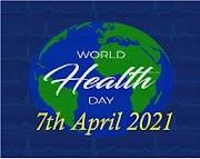 World Health Day 2021: Theme and Major Highlights | World Health Day 2021 Theme