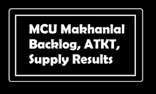 MCU Makhanlal Backlog, ATKT, Supply Results