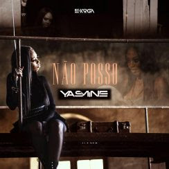 Yasmine – Não Posso (Kizomba)