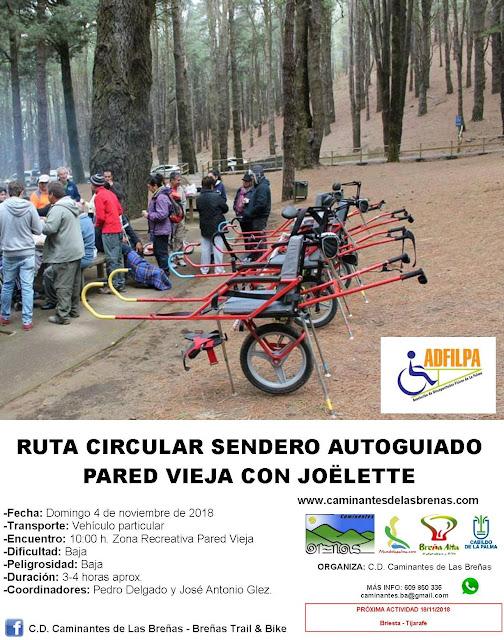 Caminantes de Las Breñas, Domingo 4 de Noviembre: Sendero autoguiado Pared Vieja con jöelettes y ADFILPA