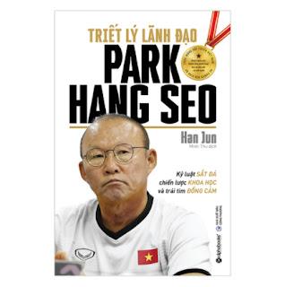 Triết Lý Lãnh Đạo Park Hang Seo ebook PDF-EPUB-AWZ3-PRC-MOBI