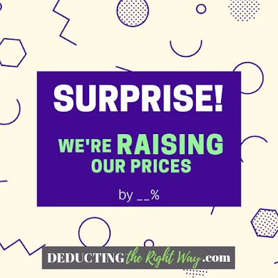 How to raise your prices | www.deductingtherightway.com
