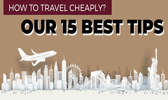 How to Travel Cheap? Our 15 Best Tips