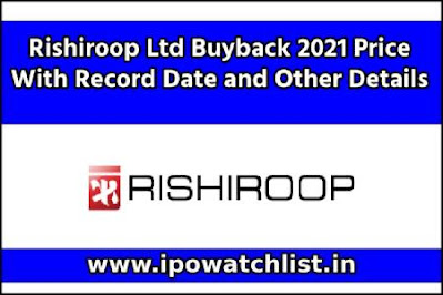 Rishiroop Ltd Buyback