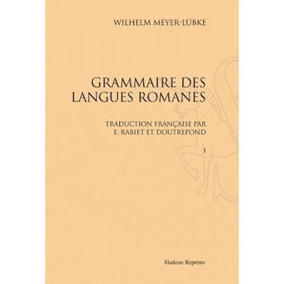 Meyer-Lübke: Grammaire des langues romanes, 1890