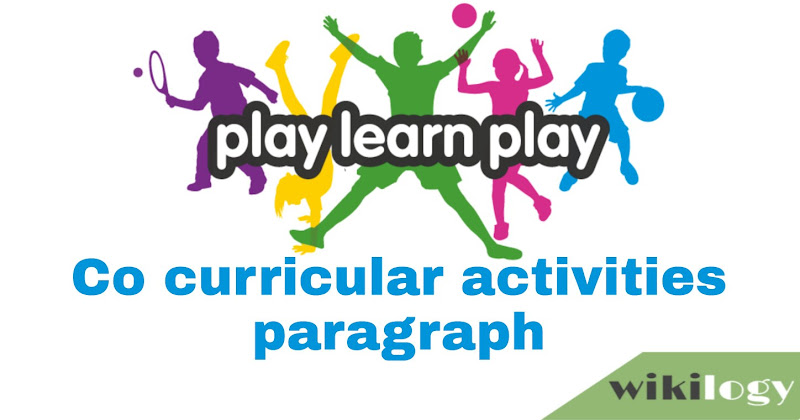 Co-curricular Activities Paragraph