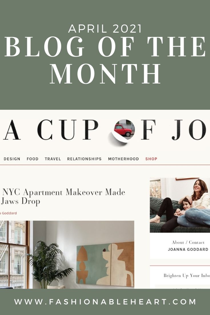 lifestyle blog, lifestyle blogger, cup of jo, joanna goddard, featured blog, blog of the month