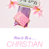 How to be a Christian GirlBoss......