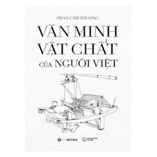 Văn Minh Vật Chất Của Người Việt ebook PDF EPUB AWZ3 PRC MOBI