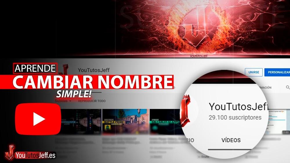 Cambiar el Nombre de mi Canal de Youtube 2021