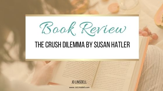 Book Review: The Crush Dilemma by Susan Hatler