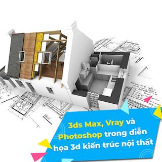 Khóa Học 3Ds Max, Vray Và Photoshop Trong Diễn Họa 3D Kiến Trúc Nội Thất - KYNA ebook PDF-EPUB-AWZ3-PRC-MOBI