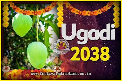 2038 Ugadi New Year Date and Time, 2038 Ugadi Calendar