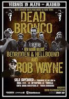 Concierto de Dead Bronco y Bob Wayne en Sala Copérnico