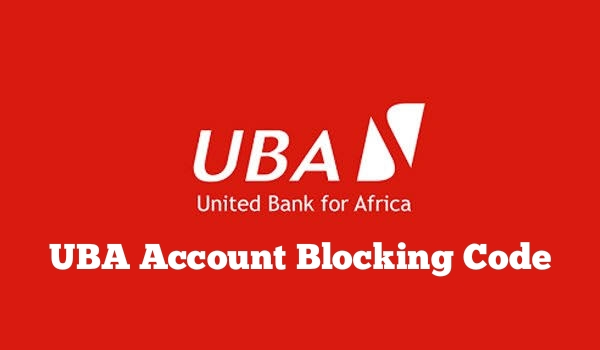 UBA Account Blocking Code: How To Lock Your Account And Debit Card From Fraudulent Transactions