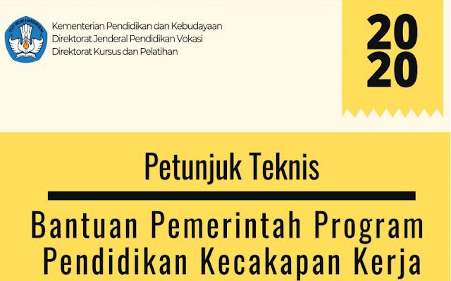 Juknis Bantuan Pemerintah Program Pendidikan Kecakapan Kerja Tahun 2020
