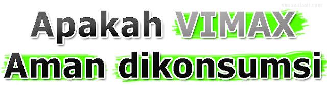VIMAX+AMAN+DIKONSUMSI VIMAX ASLI CANADA