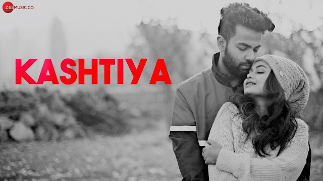 Kashtiya Lyrics (कश्तिया Lyrics in Hindi) - Anurag Halder