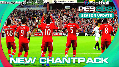 eFootball PES 2021/PES 2020 Chants Update by Predator002