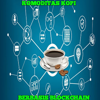 Komoditas Kopi Berbasis Teknologi Blockchain