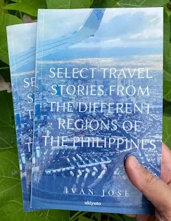 Select Travel Stories From The Different Regions Of The Philippines by Ivan Jose
