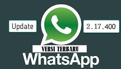 Download Whatsapp Terbaru Yang Bisa Hapus Pesan Salah Kirim